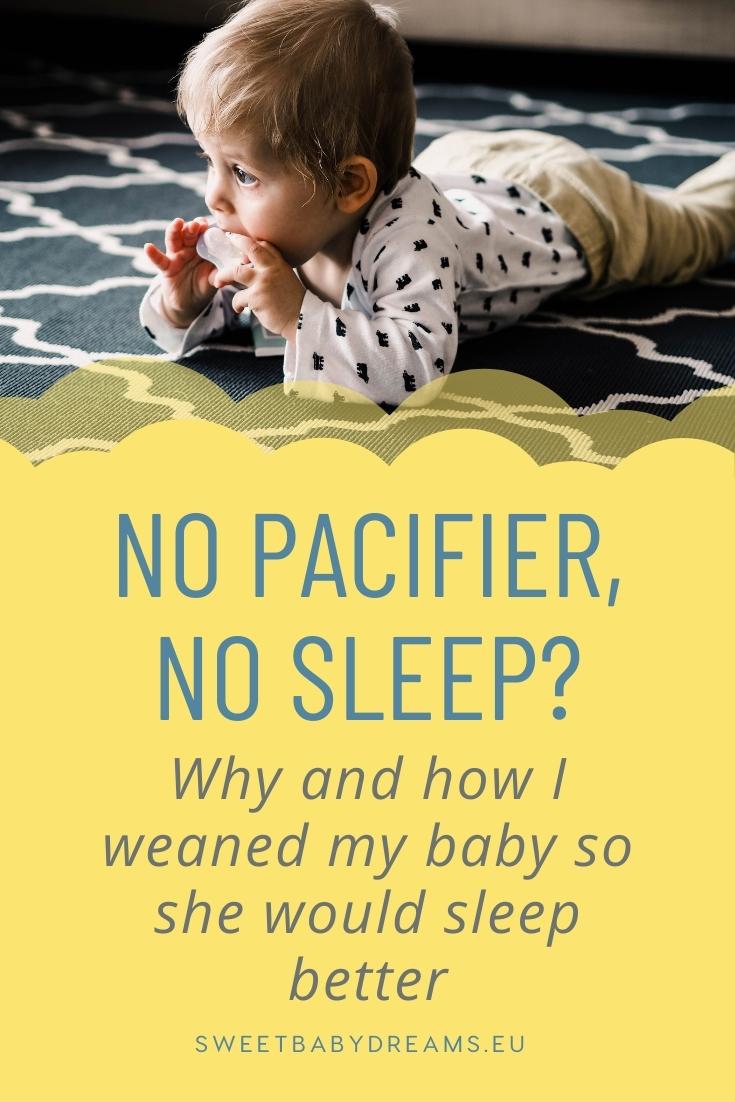 no pacifier, no sleep?